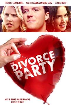 Вечеринка в честь развода (2019)
