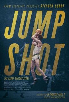 Бросок в прыжке: история Кенни Сейлорса (2019)