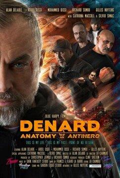 Анатомия антигероя: Денард (2019)